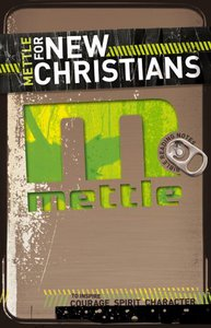 Mettle_for_new_christians_small
